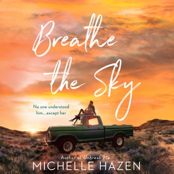 Breathe the Sky audiobook by Michelle Hazen