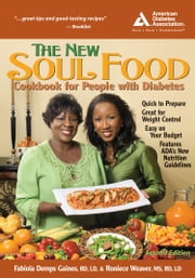The New Soul Food Cookbook for People with Diabetes ebook by Fabiola Demps Gaines,Roniece Weaver, M.S.