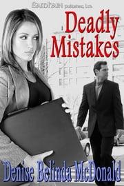 Deadly Mistakes ebook by Denise Belinda McDonald