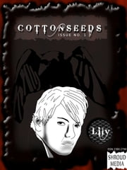 Cottonseeds #1 ebook by Shroud Media