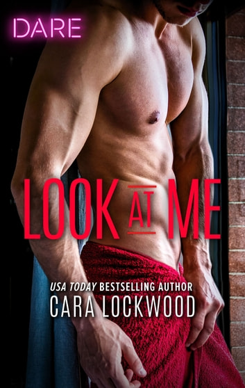 Look at Me ebook by Cara Lockwood