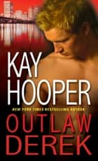 Outlaw Derek ebook by Kay Hooper