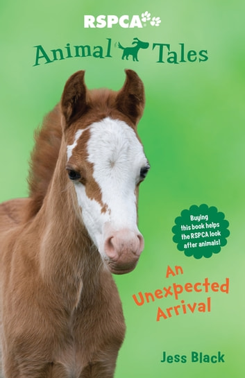Animal Tales 4: An Unexpected Arrival eBook by Jess Black