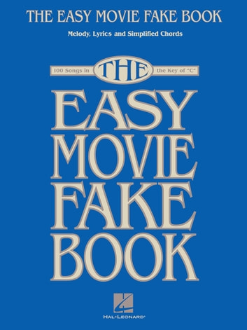 The easy movie fake book songbook ebook by hal leonard corp the easy movie fake book songbook 100 songs in the key of c fandeluxe Gallery