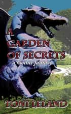A Garden of Secrets ebook by