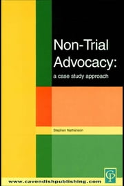 Non-Trial Advocacy ebook by Stephen Nathanson