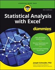 Statistical Analysis with Excel For Dummies ebook by Joseph Schmuller