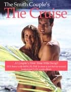 The Cruise Ship, a Couple's First Time to Wife Swap ebook by The Smith Couple