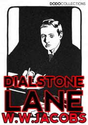 Dialstone Lane ebook by W.W. Jacobs