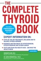 The Complete Thyroid Book, Second Edition ebook by Kenneth Ain, M. Sara Rosenthal
