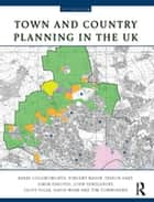 Town and Country Planning in the UK ebook by Barry Cullingworth, Vincent Nadin, Trevor Hart,...