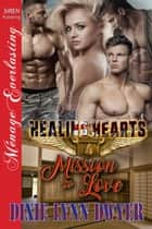 Healing Hearts 4: Mission to Love ebook by