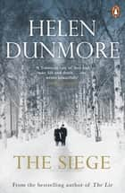 The Siege ebook by Helen Dunmore