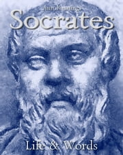 Socrates: Life & Words ebook by Ann Kannings