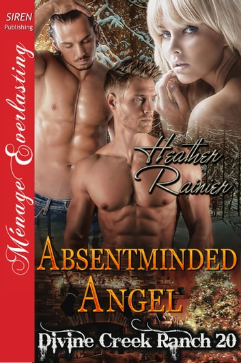 Absentminded Angel ebook by Heather Rainier