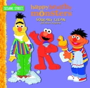 Squeaky Clean (All About Hygiene) (Sesame Street) ebook by Kara McMahon,Barry Goldberg