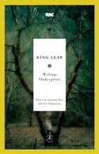 King Lear ebook by William Shakespeare,Jonathan Bate,Eric Rasmussen