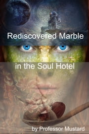 Rediscovered Marble in the Soul Hotel