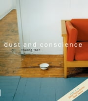 dust and conscience ebook by Truong Tran
