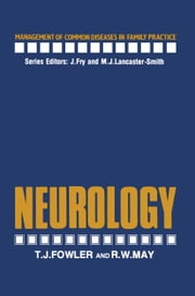 Neurology ebook by T. Fowler,R. May