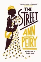 The Street ebook by Ann Petry