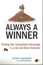 Always a Winner ebook by Peter Navarro