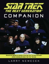 The Star Trek: The Next Generation Companion: Revised Edition ebook by Larry Nemecek