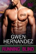 Running Blind eBook by Gwen Hernandez