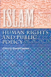 Islam, Human Rights and Public Policy ebook by Abdullah Bahri, Daniel Pipes, David Claydon,...
