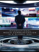 International Media Communication in a Global Age ebook by