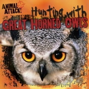 Hunting with Great Horned Owls ebook by Frick, Ivi