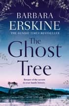 The Ghost Tree ekitaplar by Barbara Erskine