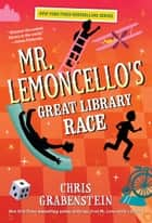 Mr. Lemoncello's Great Library Race 電子書 by Chris Grabenstein