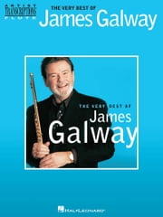 The Very Best of James Galway (Songbook) - Flute Transcriptions ebook by James Galway