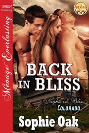 Back in Bliss ebook by Sophie Oak