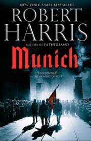 Munich - A novel ebook by Robert Harris