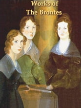 Three BRONTE Classics, Volume II ebook by Charlotte Brontë,Emily Brontë,Anne Brontë