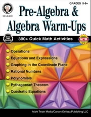 Pre-Algebra and Algebra Warm-Ups, Grades 5 - 8 ebook by Barden, Cindy