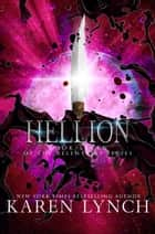 Hellion ebook by Karen Lynch