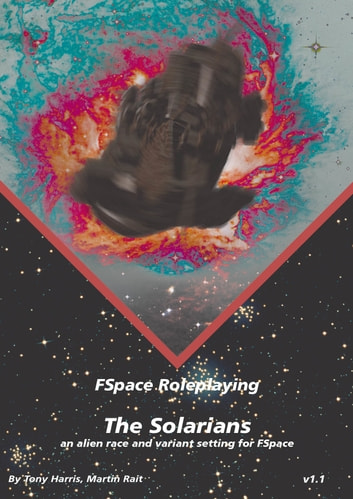 FSpace Roleplaying The Solarians v1.1 ebook by Martin Rait