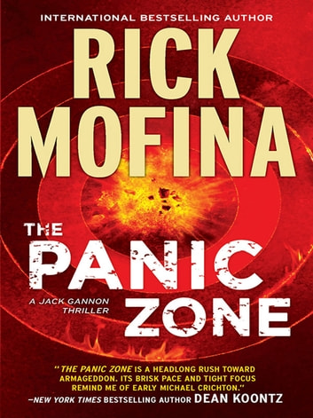 The Panic Zone (A Jack Gannon Novel, Book 2) ebook by Rick Mofina