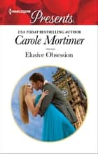 Elusive Obsession ebook by Carole Mortimer