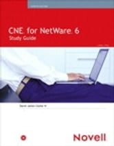 CNE for NetWare 6 Study Guide ebook by David James Clarke IV
