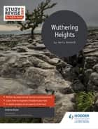 Study and Revise for AS/A-level: Wuthering Heights ebook by Andrew Green