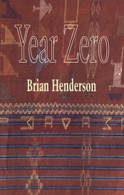 Year Zero ebook by Brian Henderson