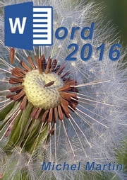 Word 2016 ebook by Michel Martin