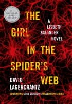 The Girl in the Spider's Web ebook by David Lagercrantz
