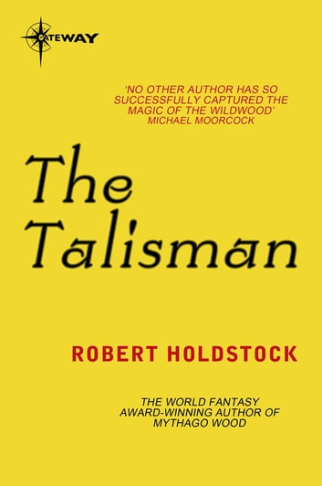The Talisman ebook by Robert Holdstock