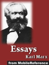 Essays By Karl Marx: Including: A Criticism Of The Hegelian Philosophy Of Right, On The Jewish Question, On The King Of Prussia And Social Reform, Moralizing Criticism And Critical Morality (Mobi Classics) ebook by Karl Marx,H. J. Stenning (Translator)