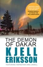 The Demon of Dakar ebook by Kjell Eriksson